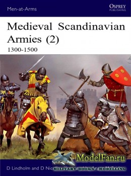 Osprey - Men at Arms 399 - Medieval Scandinavian Armies (2): 1300-1500