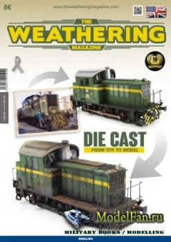 The Weathering Magazine Issue 23 - Die Cast (April 2018)