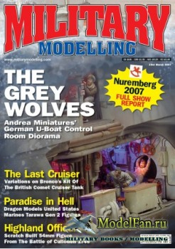 Military Modelling Vol.37 No.4 (March 2007)