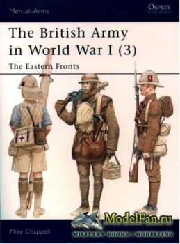 Osprey - Men at Arms 406 - The British Army in World War I (3): The Eastern ...