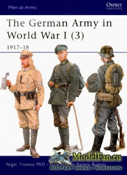 Osprey - Men at Arms 419 - The German Army in World War I (3): 1917-1918