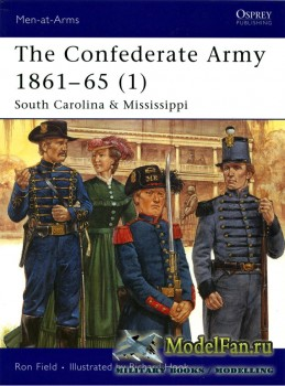 Osprey - Men at Arms 423 - The Confederate Army 1861-1865 (1): South Caroli ...