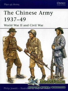 Osprey - Men at Arms 424 - The Chinese Army 1937-1949: World War II and Civ ...