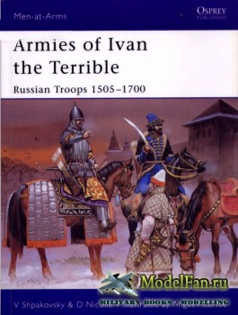 Osprey - Men at Arms 427 - Armies of Ivan the Terrible: Russian Troops 1505 ...