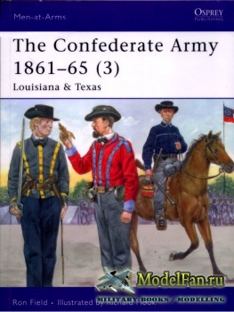 Osprey - Men at Arms 430 - The Confederate Army 1861-1865 (3): Louisiana &  ...
