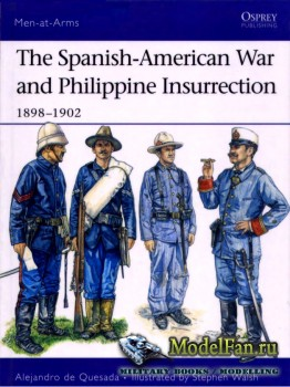Osprey - Men at Arms 437 - The Spanish-American War and Philippine Insurrec ...