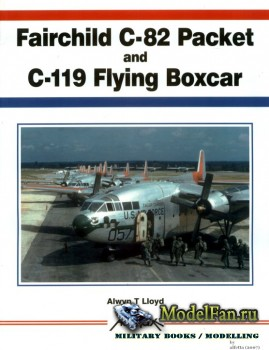 Aerofax - Fairchild C-82 Packet and C-119 Flying Boxcar