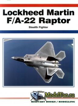Aerofax - Lockheed Martin F/A-22 Raptor: Stealth Fighter