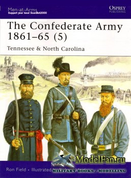 Osprey - Men at Arms 441 - The Confederate Army 1861-1865 (5): Tennessee & North Carolina