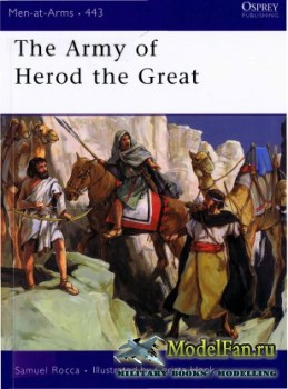 Osprey - Men at Arms 443 - The Army of Herod the Great
