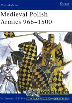 Osprey - Men at Arms 445 - Medieval Polish Armies 966-1500