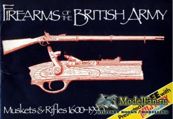 Military Modelling - Firearms of the British Army: Muskets & Rifles 1600-19 ...