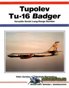 Aerofax - Tupolev Tu-16 Badger: Versatile Soviet Long-Range Bomber