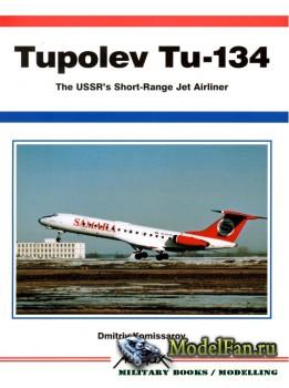 Aerofax - Tupolev Tu-134: The USSR's Short-Range Jet Airliner
