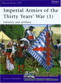 Osprey - Men at Arms 457 - Imperial Armies of the Thirty Years' War (1)