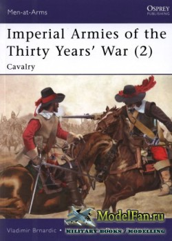 Osprey - Men at Arms 462 - Imperial Armies of the Thirty Years' War (2)