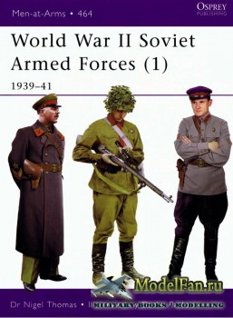 Osprey - Men at Arms 464 - World War II Soviet Armed Forces (1): 1939-1941