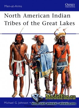 Osprey - Men at Arms 467 - North American Indian Tribes of the Great Lakes