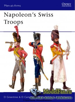 Osprey - Men at Arms 476 - Napoleon's Swiss Troops