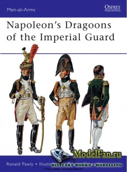 Osprey - Men at Arms 480 - Napoleon's Dragoons of the Imperial Guard