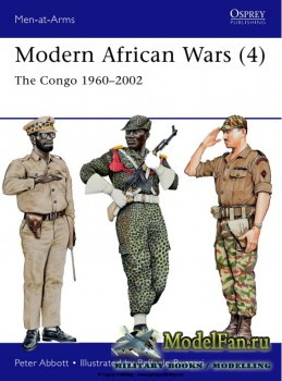 Osprey - Men at Arms 492 - Modern African Wars (4): The Congo 1960-2002