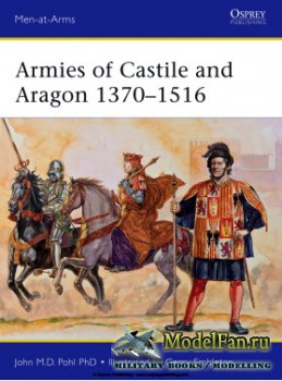Osprey - Men at Arms 500 - Armies of Castile and Aragon 1370-1516