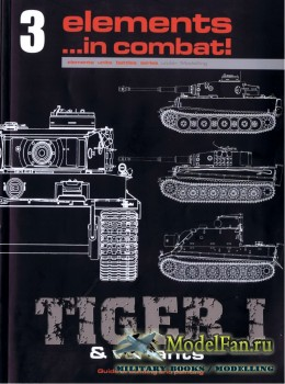 Elements in combat #3 - Tiger & Variants. A Guide to Modeling & Painting