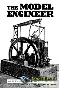 Model Engineer Vol.96 No.2397 (1 May 1947)