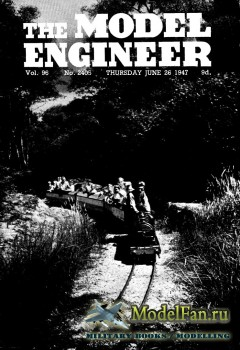 Model Engineer Vol.96 No.2405 (26 June 1947)