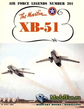 Air Force Legends №201 - The Martin XB-51