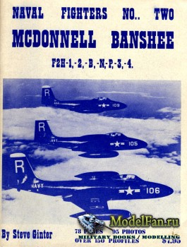 Naval Fighters №2 - McDonnell Banshee: F2H-1,-2,-B,-N,-P,-3,-4