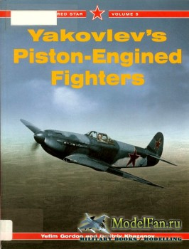 Red Star Vol.5 - Yakovlev's Piston-Engined Fighters