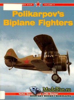 Red Star Vol.6 - Polikarpov's Biplane Fighters