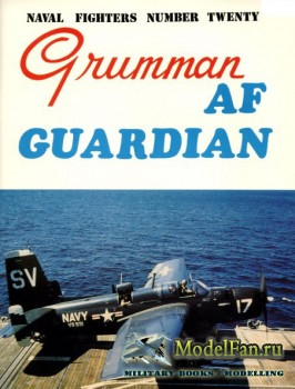 Naval Fighters №20 - Grumman AF Guardian