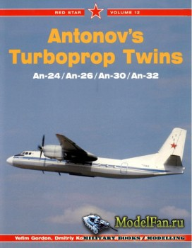 Red Star Vol.12 - Antonov's Turboprop Twin: An-24/An-26/An-30/An-32