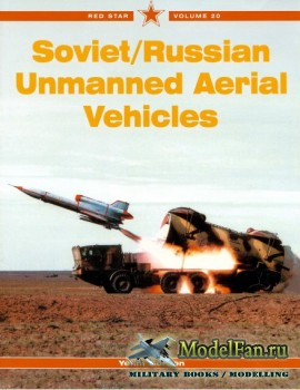 Red Star Vol.20 - Soviet/Russian Unmanned Aerial Vehicles
