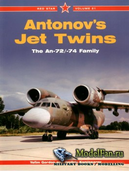 Red Star Vol.21 - Antonov's Jet Twins: The An-72/An-74 Family