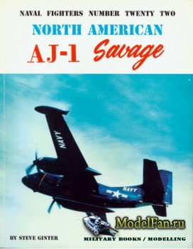 Naval Fighters №22 - North American AJ-1 Savage
