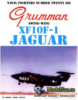 Naval Fighters №26 - Grumman XF10F-1 Jaguar