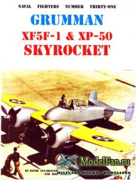 Naval Fighters №31 - Grumman XF5F-1 & XP-50 Skyrocket