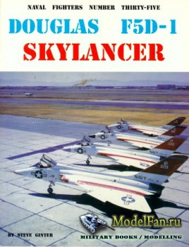 Naval Fighters №35 - Douglas F5D-1 Skylancer