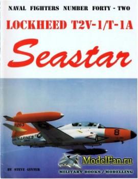 Naval Fighters №42 - Lockheed T2V-1/T-1A Seastar