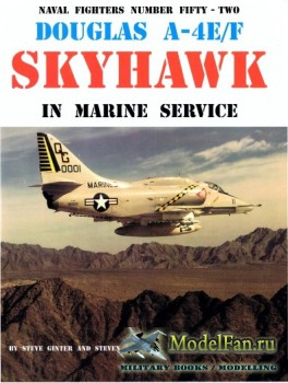 Naval Fighters №52 - Douglas A-4E/F Skyhawk: In Marine Service