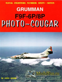 Naval Fighters №67 - Grumman F9F-6P/8P: Photo-Coguar