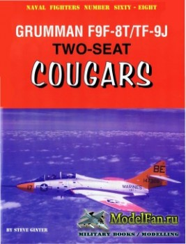 Naval Fighters №68 - Grumman F9F-8T/TF-9J: Two-Seat Cougars