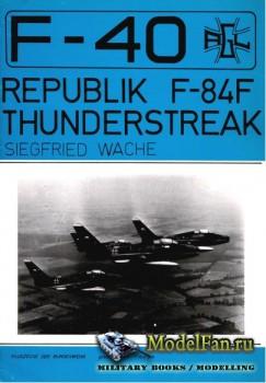 F-40 «Flugzeuge Der Bundeswehr» Nr.1 - Republic F-84F Thunderstreak