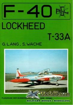 F-40 «Flugzeuge Der Bundeswehr» Nr.4 (01.1986) - Lockheed T-33A