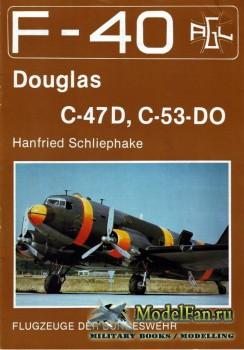 F-40 «Flugzeuge Der Bundeswehr» Nr.7 (11.1987) - Douglas C-47D, C-53-DO