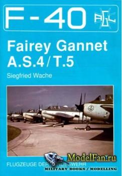 F-40 «Flugzeuge Der Bundeswehr» Nr.14 (02.1991) - Fairey Gannet A.S.4/T.5