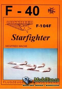 F-40 «Flugzeuge Der Bundeswehr» Nr.22 (06.1994) - Lockheed F-104F Starfight ...